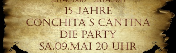 15 Jahre Conchitas Cantina – PARTY!